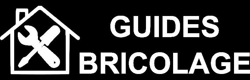 GUIDES BRICOLAGE